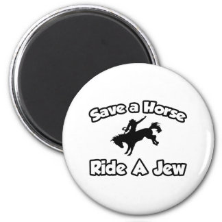 Save a Horse, Ride a Jew 6 Cm Round Magnet