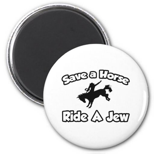 Save a Horse, Ride a Jew Magnet