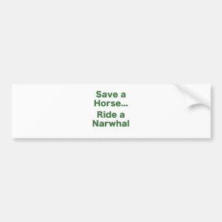 Save a Horse... Ride a Narwhal Bumper Sticker