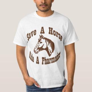 Save a Horse, Ride a Pharmacist T-Shirt
