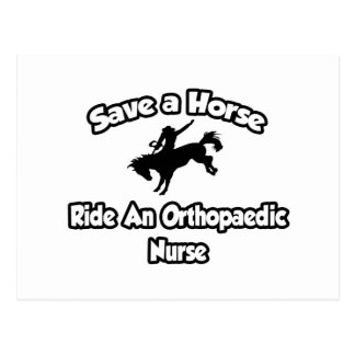 Save a Horse, Ride an Orthopaedic Nurse Postcard