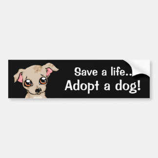 Save a life adopt a dog bumper stickers