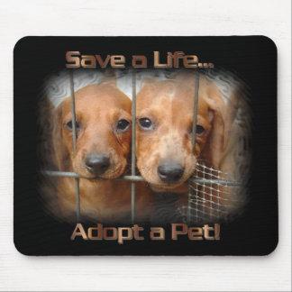 Save a Life Adopt a Pet mouse pad