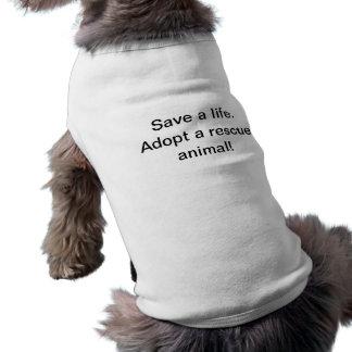 Save a life adopt a rescue animal sleeveless dog shirt