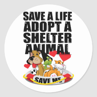 Save A Life Adopt A Shelter Animal Round Sticker