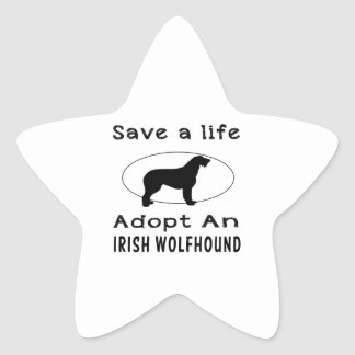 Save a life adopt an Irish Wolfhound Star Sticker