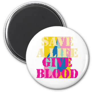 Save a Life - Give Blood 6 Cm Round Magnet