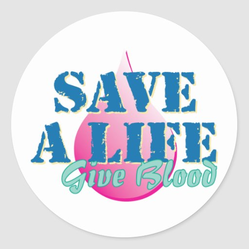 Save a Life - Give Blood Round Sticker