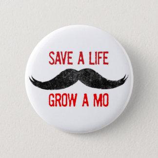 Save A Life - Grow A Mo - Cancer Awareness 6 Cm Round Badge