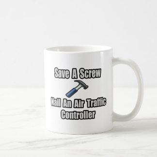 Save a Screw, Nail an Air Traffic Controller Mug