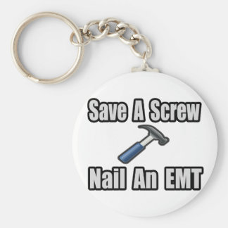 Save a Screw, Nail an EMT Basic Round Button Key Ring
