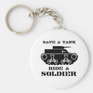 SAVE A TANK. RIDE A SOLDIER. BASIC ROUND BUTTON KEY RING