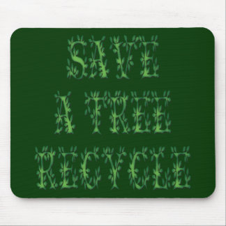 Save a Tree 2 Mouse Mats