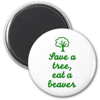 Save a tree eat beaver fridge magnet