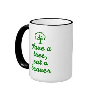 Save a tree eat beaver coffee mug