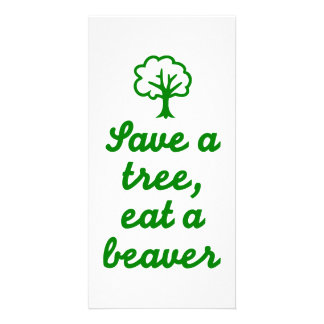 Save a tree eat beaver photo greeting card