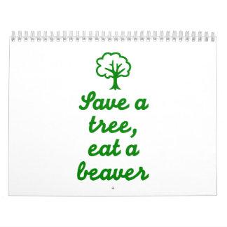 Save a tree eat beaver wall calendars