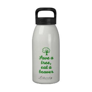 Save a tree eat beaver water bottles