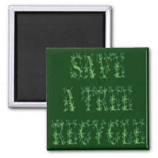 Save a Tree Square Magnet