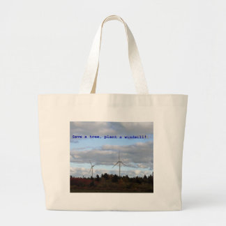 Save a tree, plant a windmill! tote bag