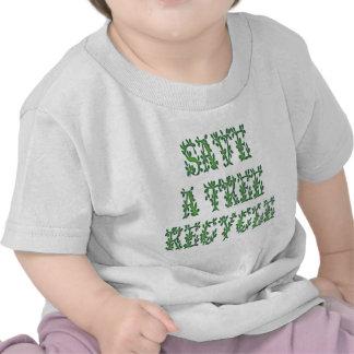 Save a Tree Tshirt