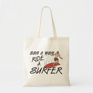 Save A Wave Ride A Surfer Tote Bag