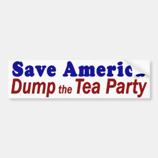 Save America Dump Tea Party Bumper Sticker
