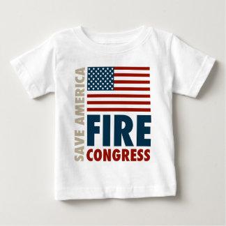 Save America Fire Congress Baby T-Shirt