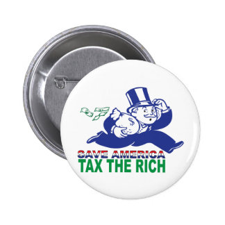 Save America/ Tax the Rich 6 Cm Round Badge