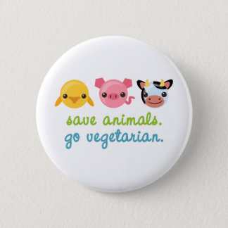 Save Animals Go Vegetarian 6 Cm Round Badge
