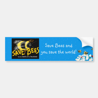 SAVE BEES and Save the world Bumper Sticker