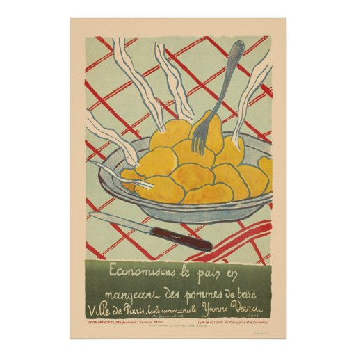 Save bread by eating potatoes - French Posters