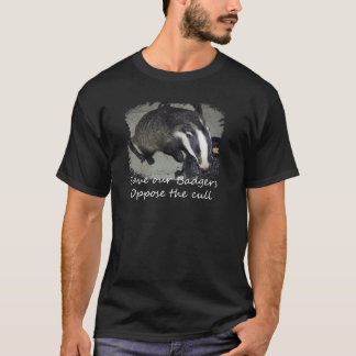 Save British Badgers, oppose the badger cull T-Shirt