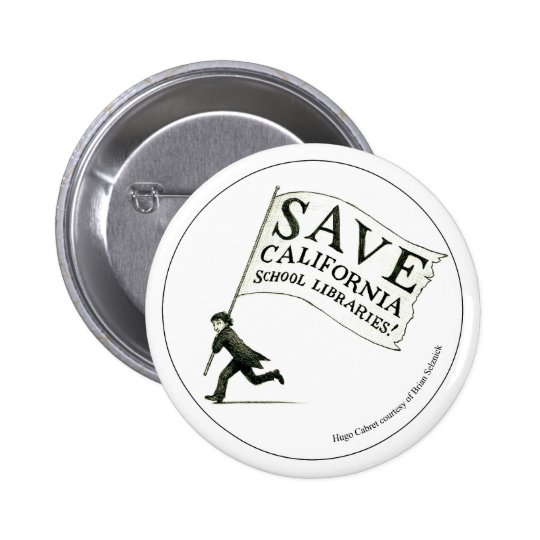 Save California School Libraries - Circle 6 Cm Round Badge