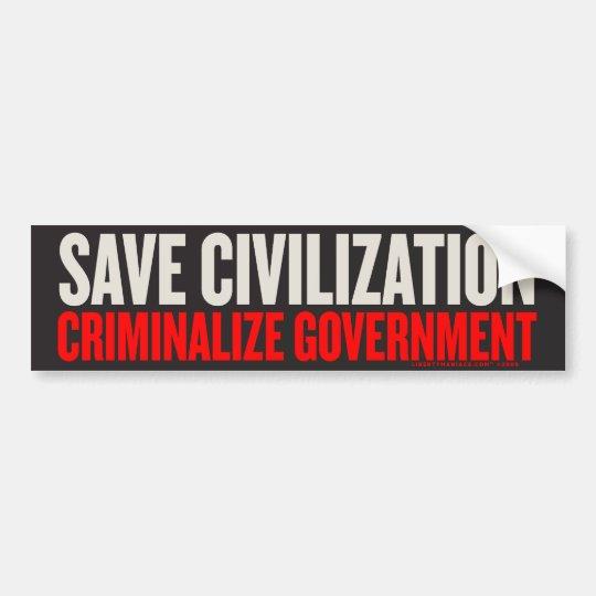 Save Civilisation Bumper Sticker