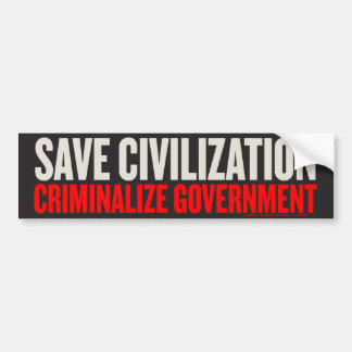 Save Civilization Bumper Sticker