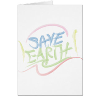 Save Earth! - Child's Art - Water Color Greeting Card