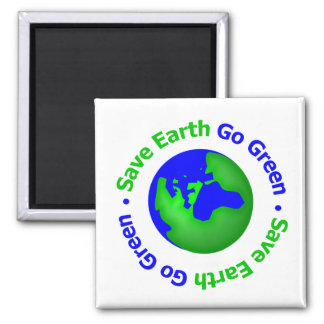 Save Earth Go Green Circular Magnets