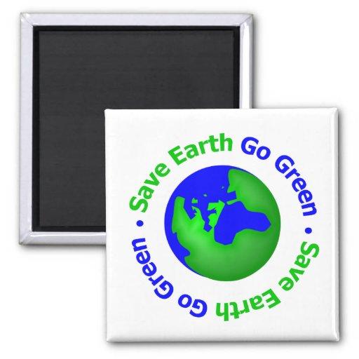 Save Earth Go Green Circular Magnets
