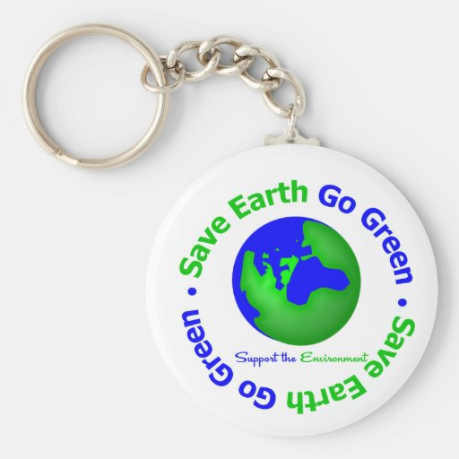 Save Earth Go Green Support the Environment Key Chain
