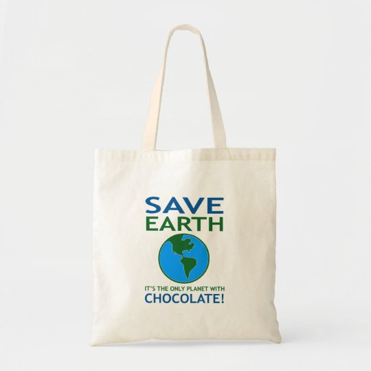 Save Earth It Has Chocolate Funny