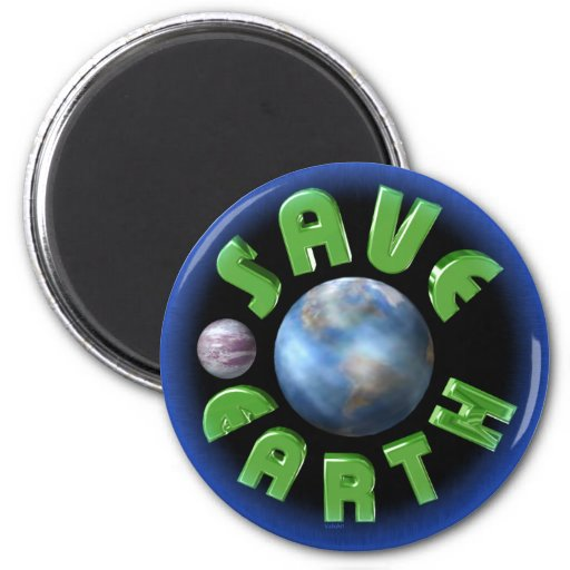 Save Earth on 100+ products by Valxart.com Fridge Magnets