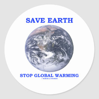 Save Earth Stop Global Warming (Blue Marble Earth) Sticker
