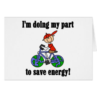 Save Energy Environmental Tshirts and Gifts Greeting Card