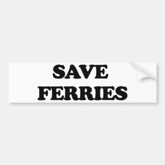 Save Ferries Bumper Sticker
