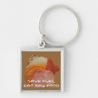 Save Fuel ~Eat Raw Food Key Chain