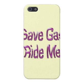 Save Gas Ride Me iPhone 5 Cover