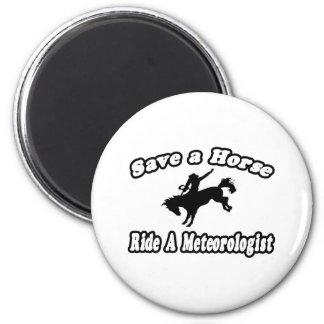 Save Horse, Ride Meteorologist Refrigerator Magnets