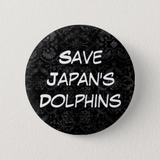Save Japan's Dolphins 6 Cm Round Badge