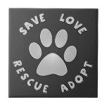 Save Love Rescue Adopt Ceramic Tiles